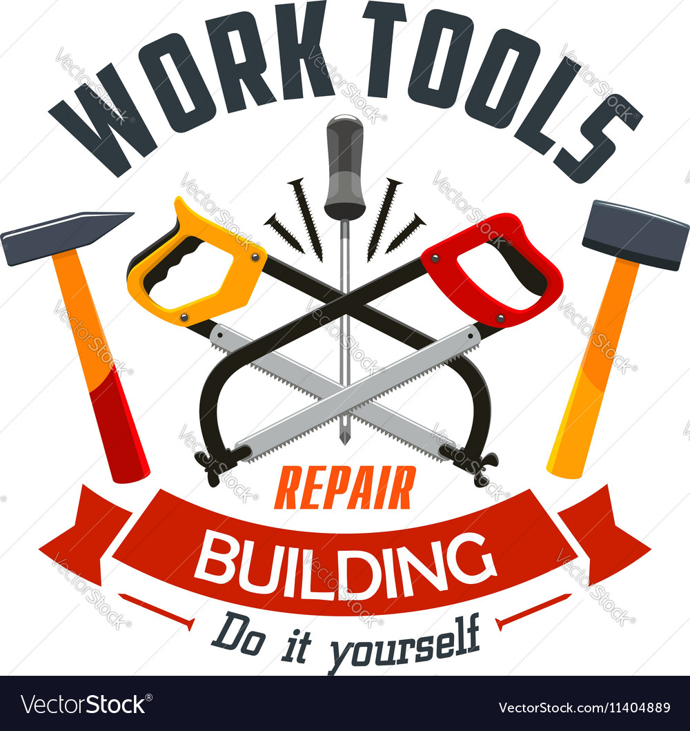Repair and building work tools label emblem