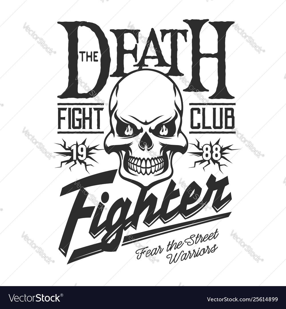 Death Skeleton Skull Street Fight Club Sign Vector Image