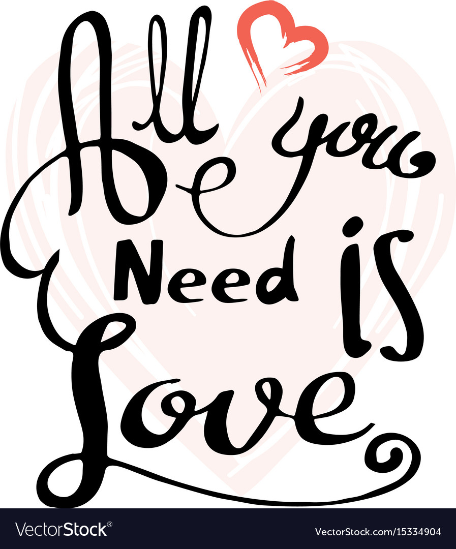 Download All you need is love nscription image Royalty Free Vector