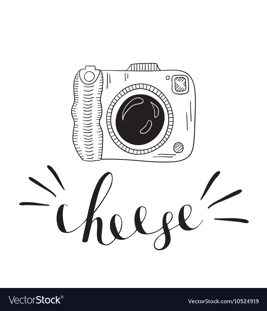 Photo Camera With Lettering Cheese Hand Drawn Vector Image