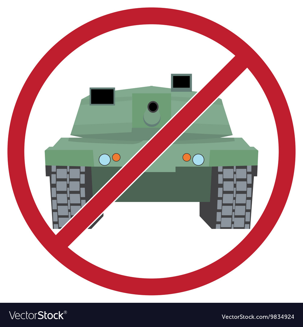 Tank against the background sign ban