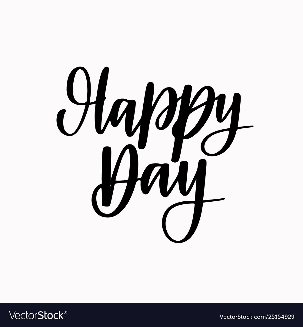 Happy day calligraphy lettering abstract