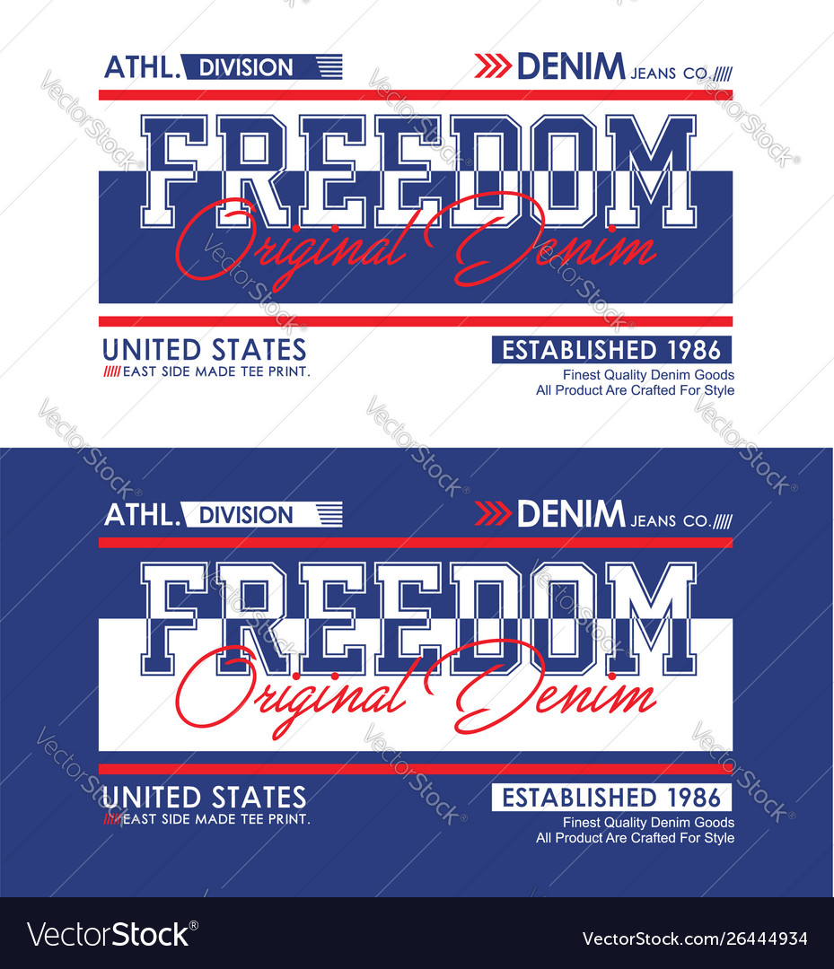 Freedom typography slogan for t-shirt