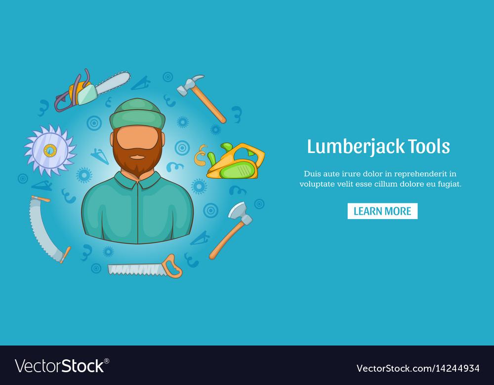 Lumberjack tools banner horizontal cartoon style