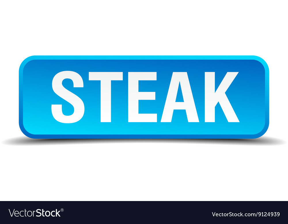 Steak blue 3d realistic square isolated button vector image