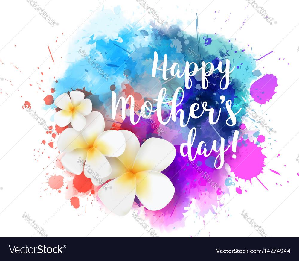 Happy mothers day watercolor splash