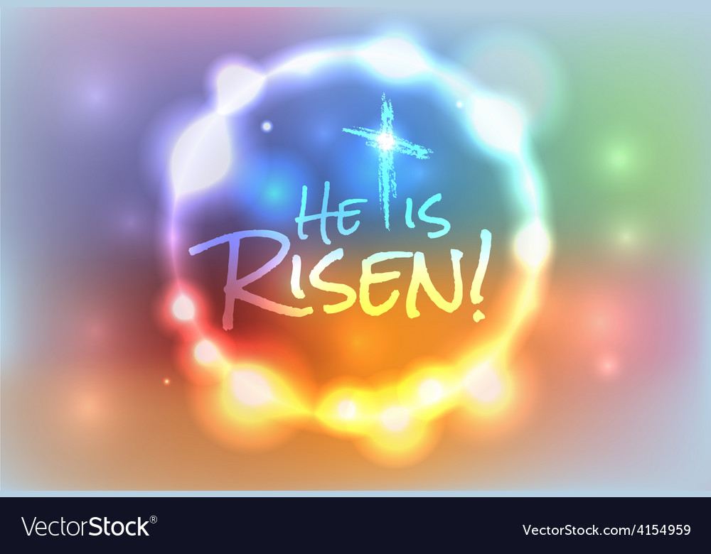 He is risen christian easter theme background vector image - Christian easter images free ...