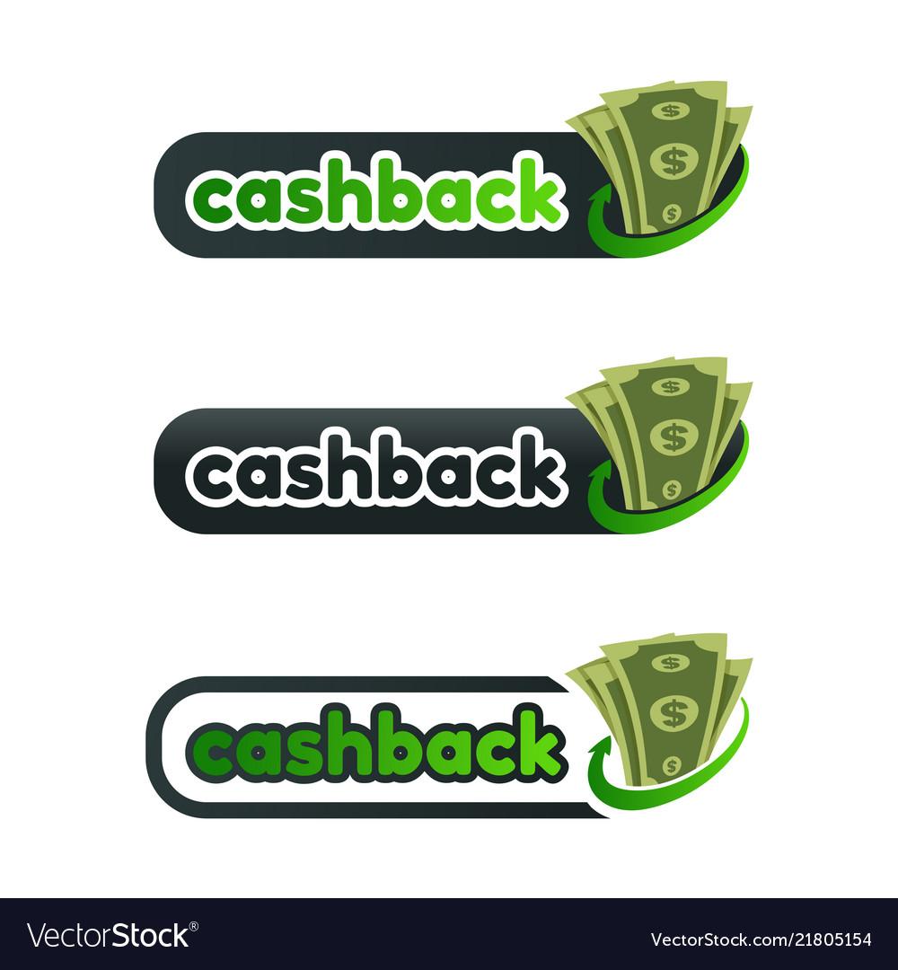 Set of cashback logo with money