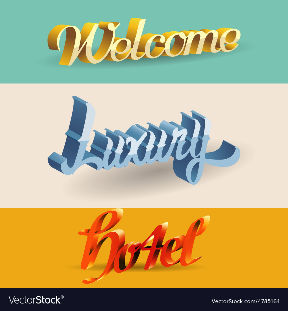 The text design is Welcome Luxury Hotel vector image