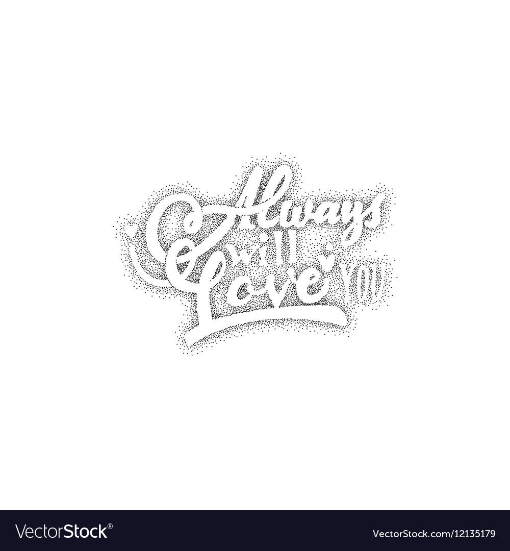I love you forever Hand-lettering text Handmade
