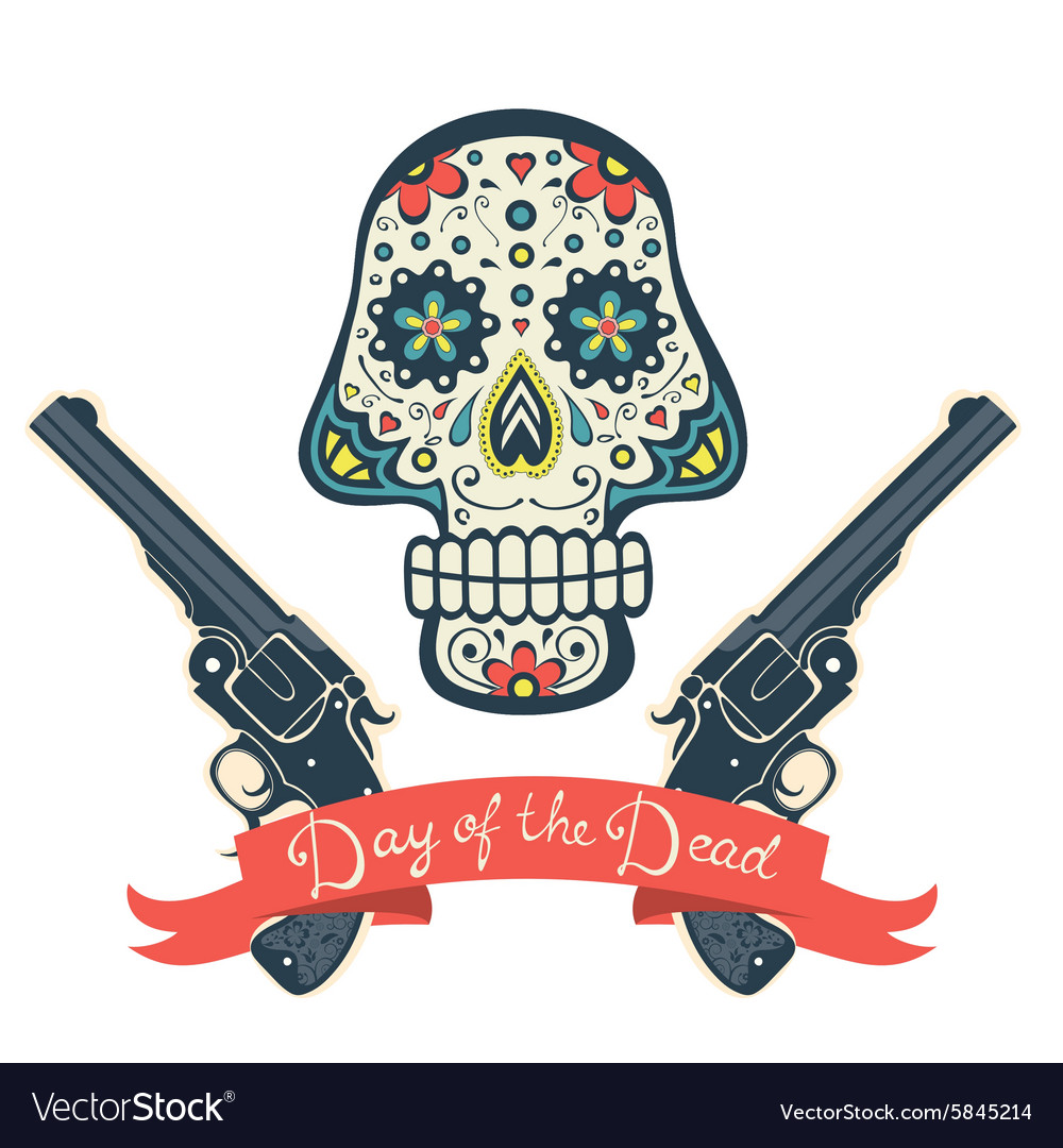Sugar skull with guns Day of The Dead Vintage