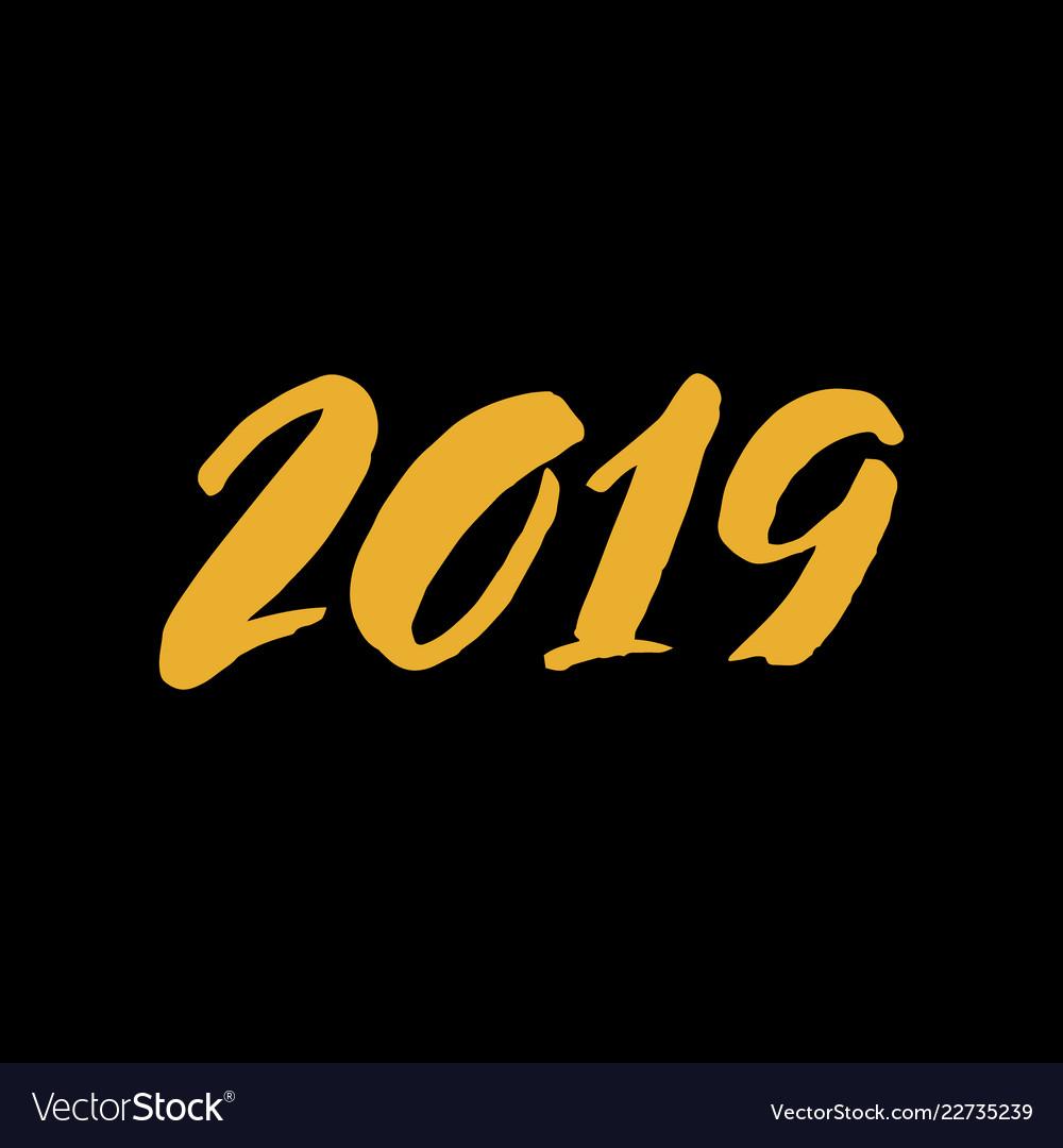 2018 brush lettering on a black background