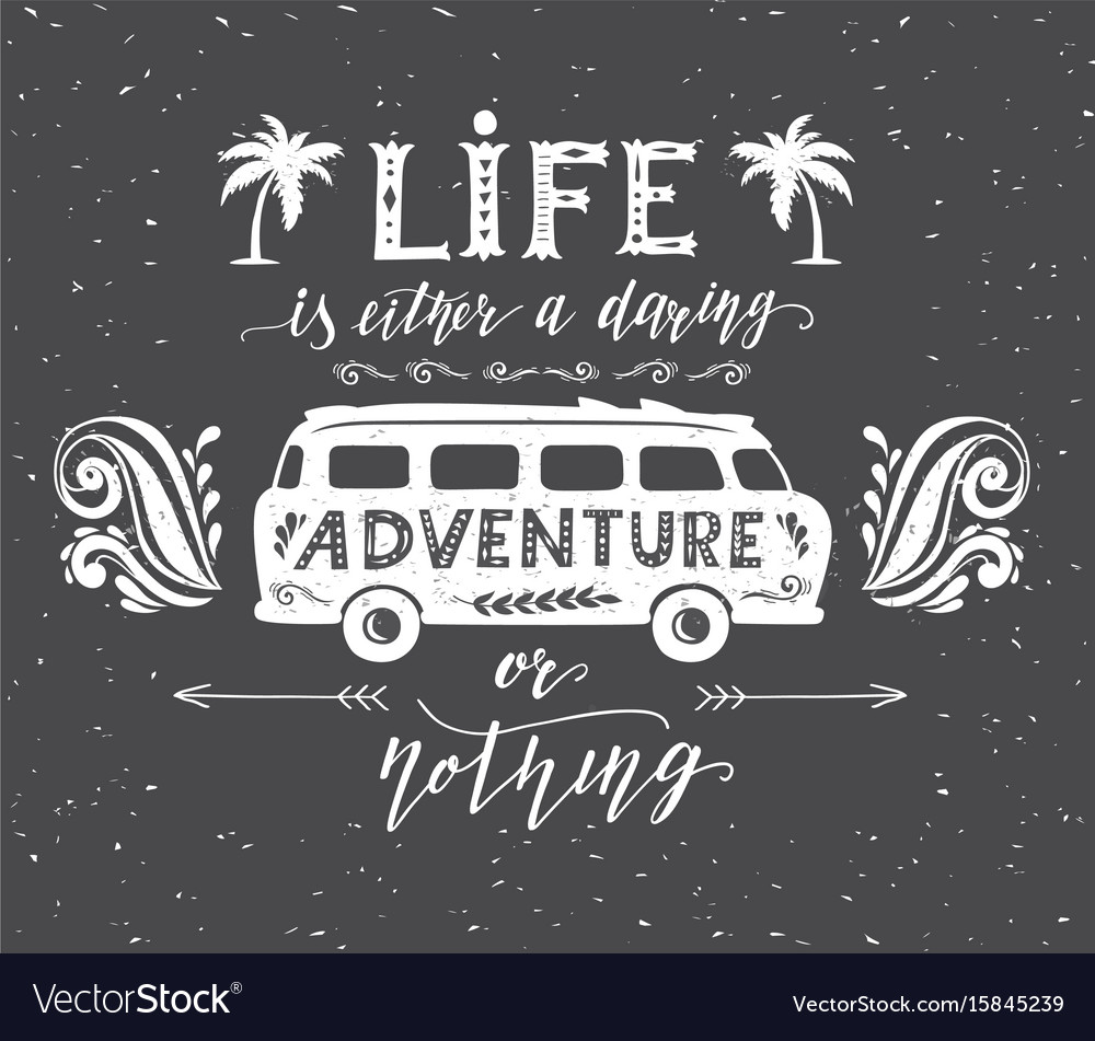 Travel poster with motivation quote vintage