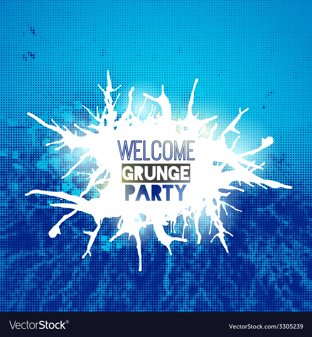 Welcome grunge party poster