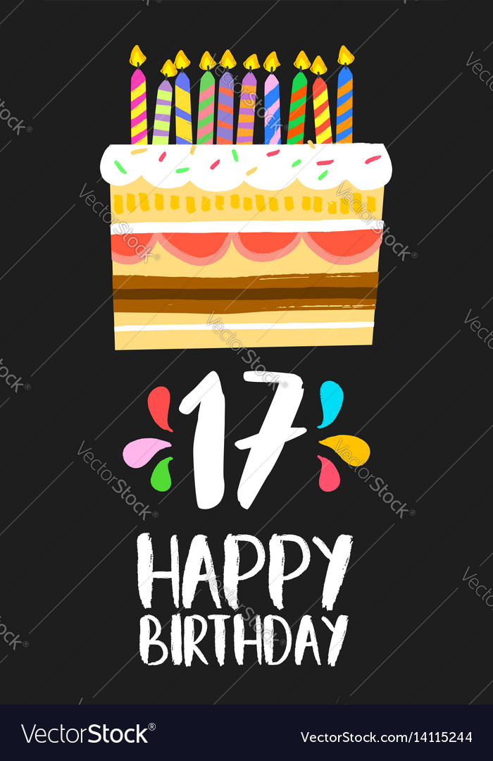 Surprising Happy Birthday Cake Card 17 Seventeen Year Party Vector Image Funny Birthday Cards Online Fluifree Goldxyz