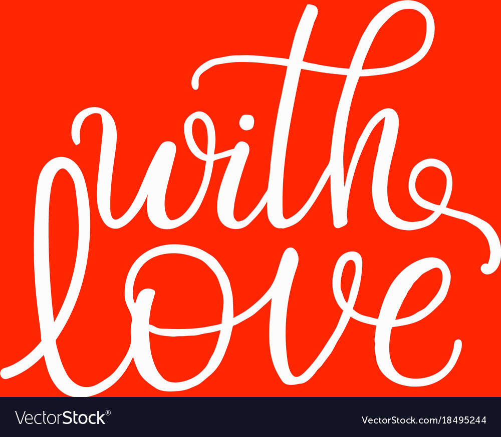 With love - hand drawn white isolated text