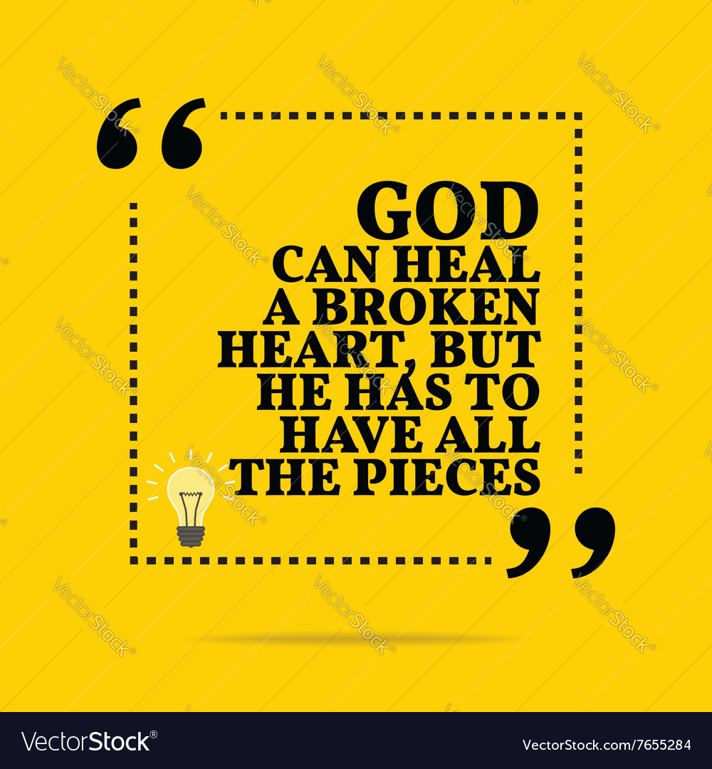 inspirational motivational quote god can heal a vector image