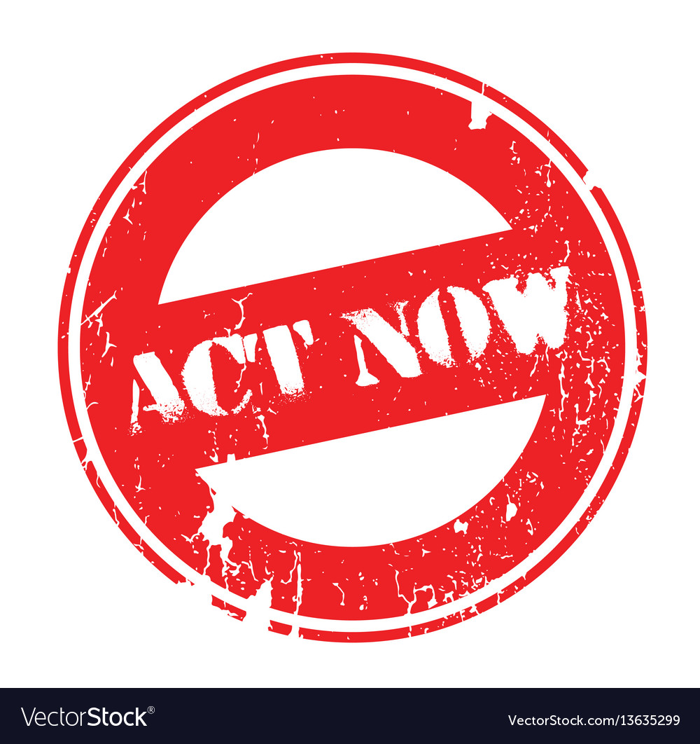 act now rubber stamp royalty free vector image