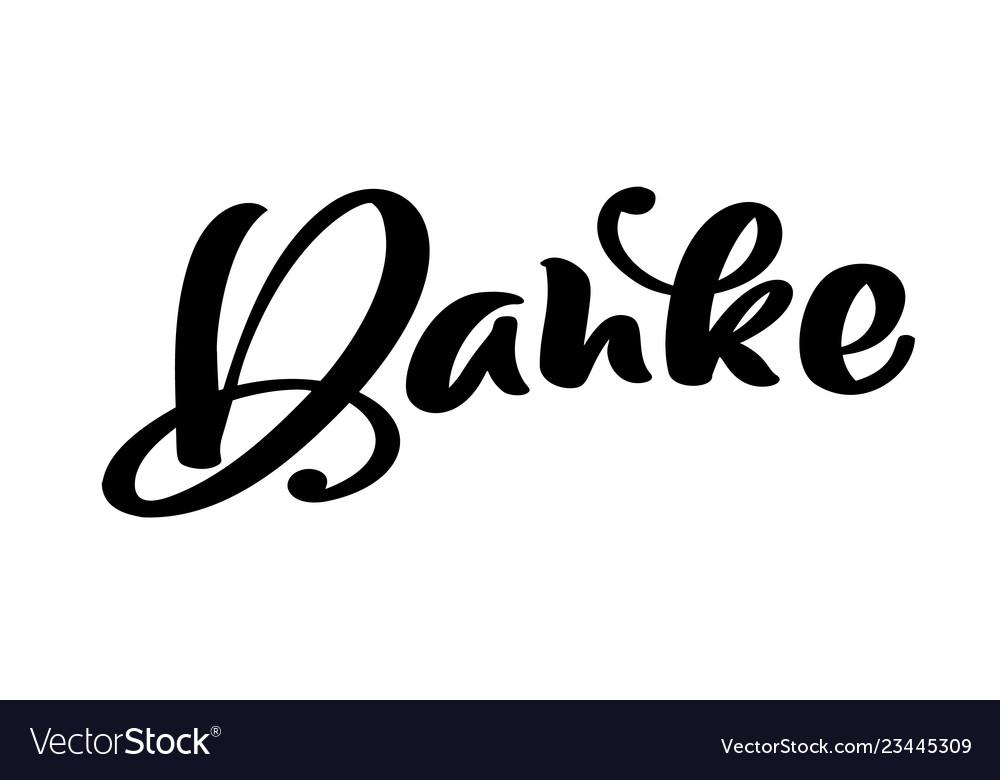 Hand drawn lettering danke elegant modern