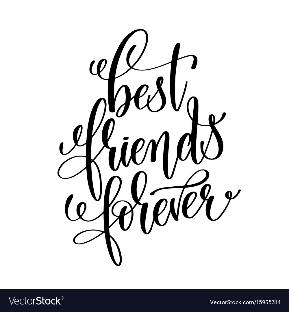 Best Friends Forever Black And White Handwritten Vector Image