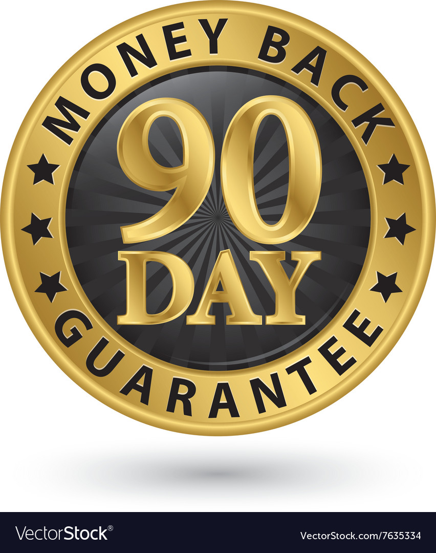90 day money back guarantee golden sign