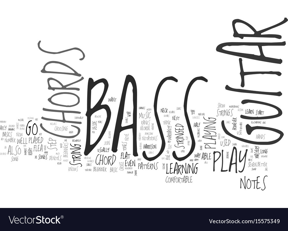 Be One With Your Bass Guitar Chords Text Word Vector Image