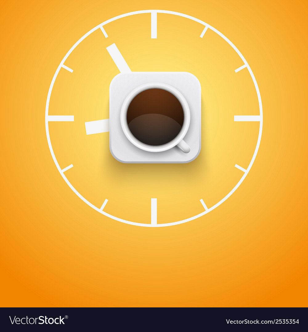 Background cup of coffee and time vector image