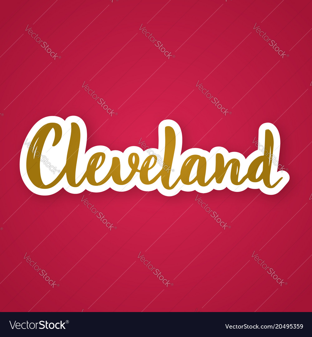 Cleveland - hand drawn lettering phrase sticker vector image