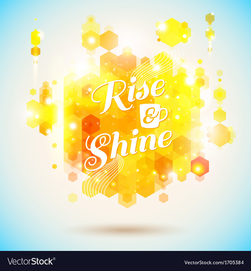 Rise And Shine Poster Optimistic Morning Statement