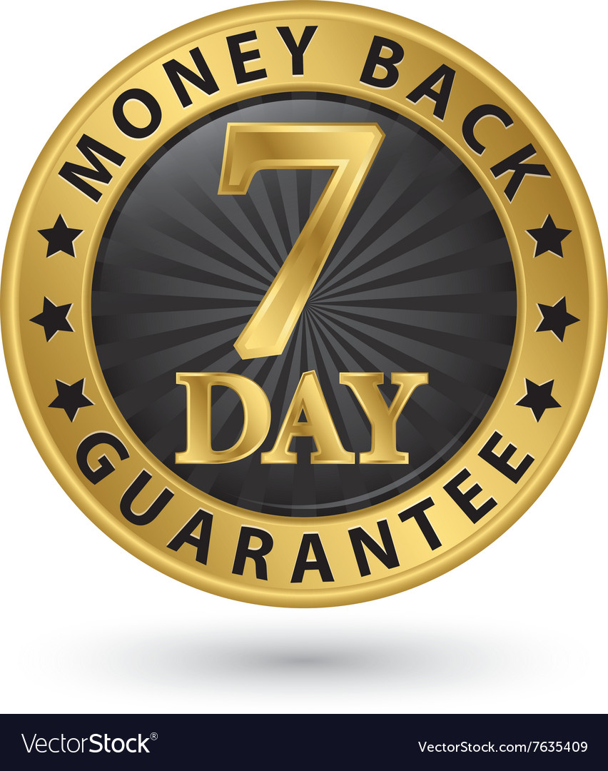 7 day money back guarantee golden sign
