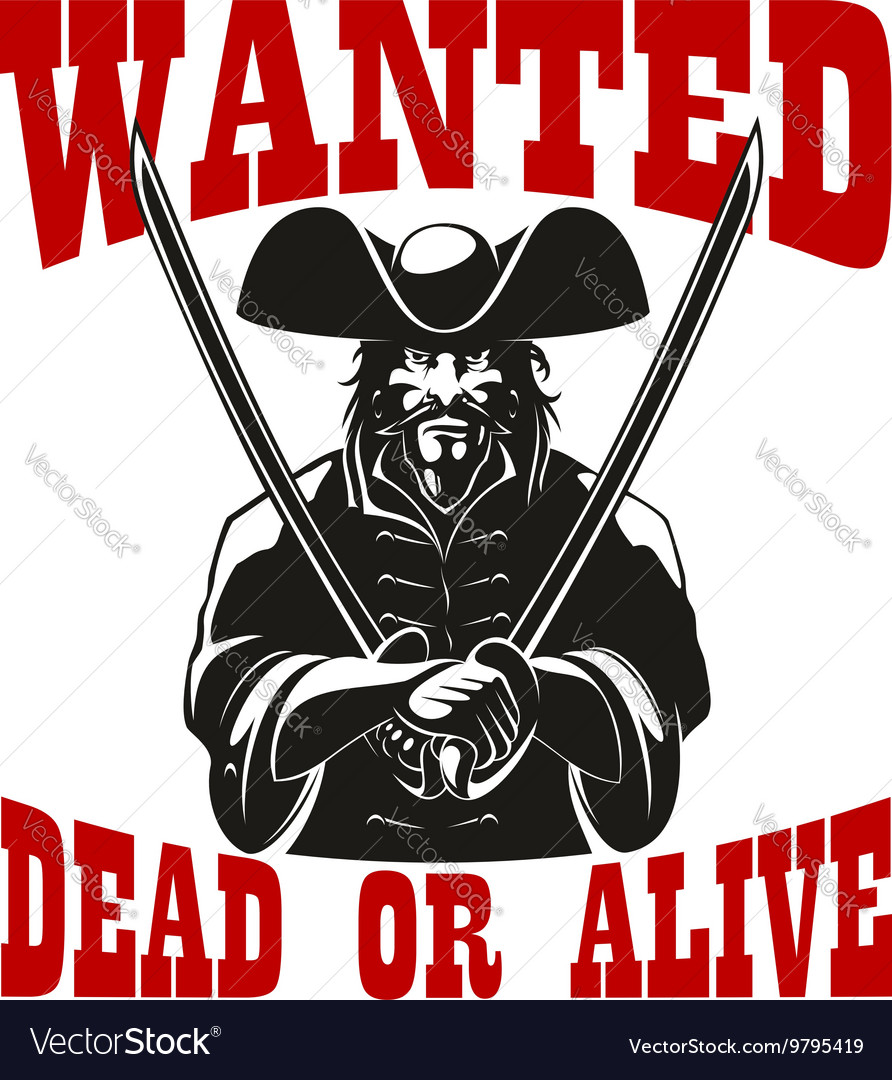 Reward for pirate wanted dead or alive