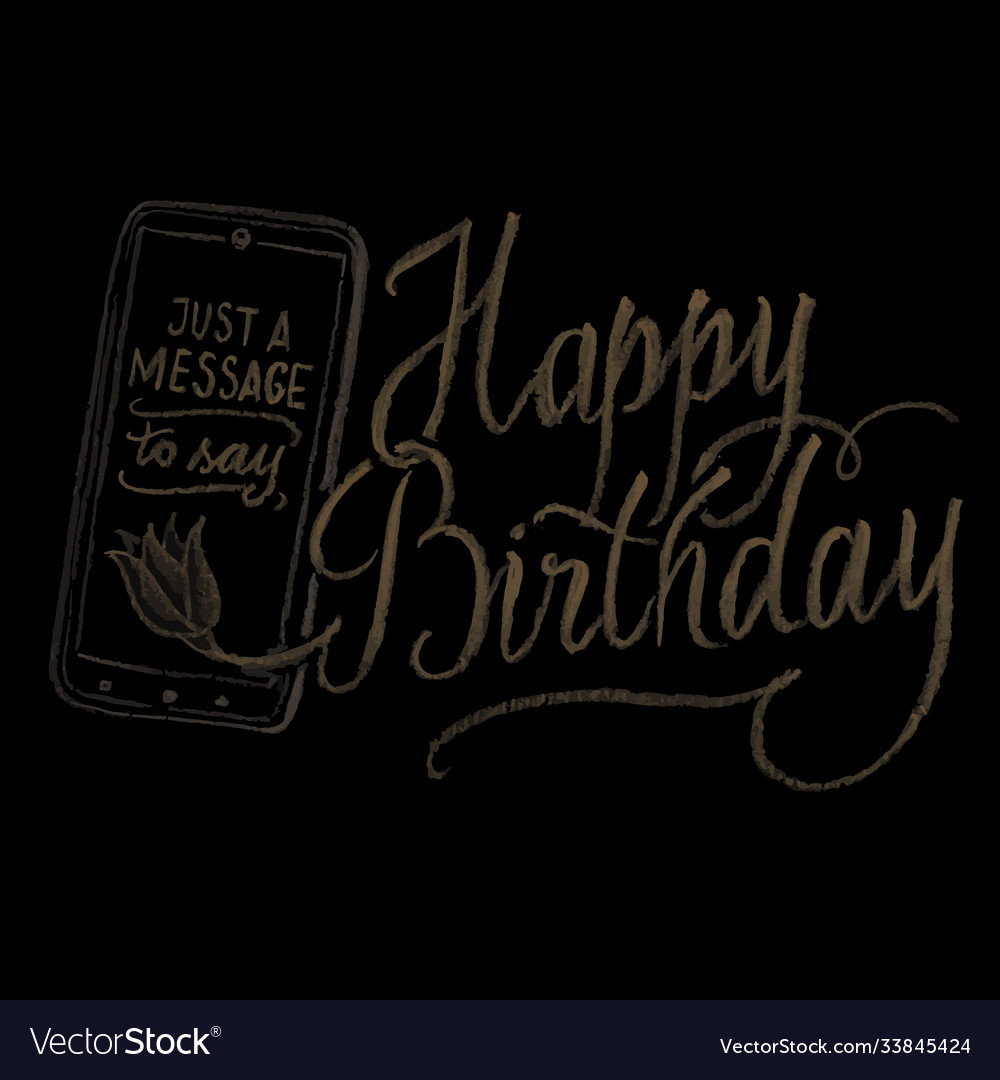 Hand drawn chalk lettering happy birthday vector