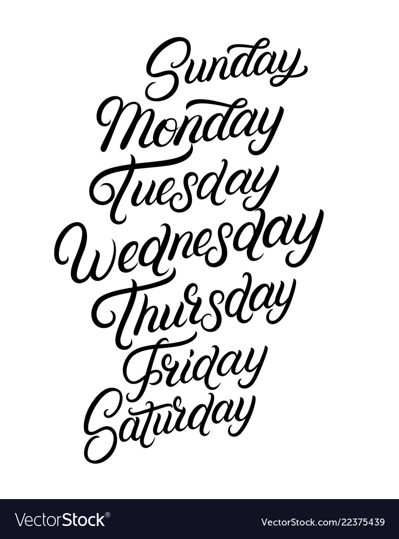 Days of a week hand written lettering