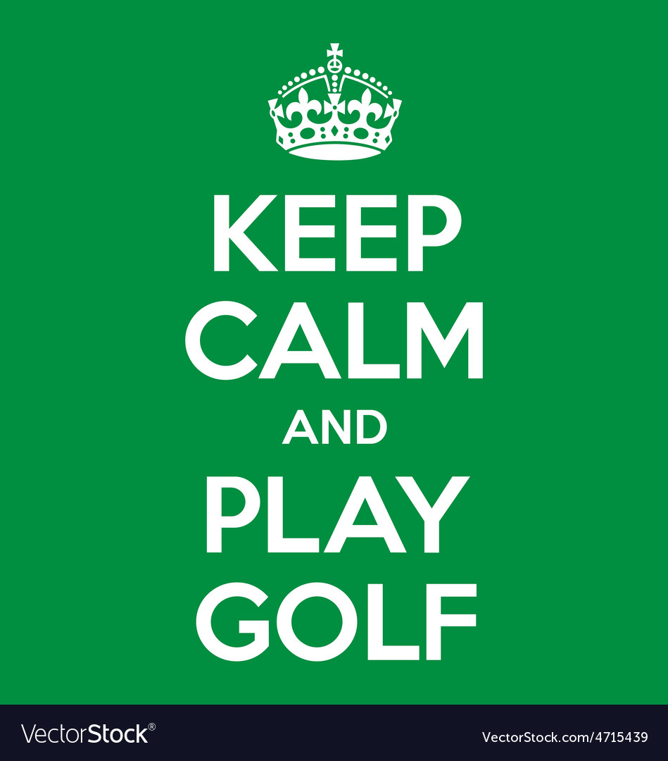Keep calm and play golf poster quote