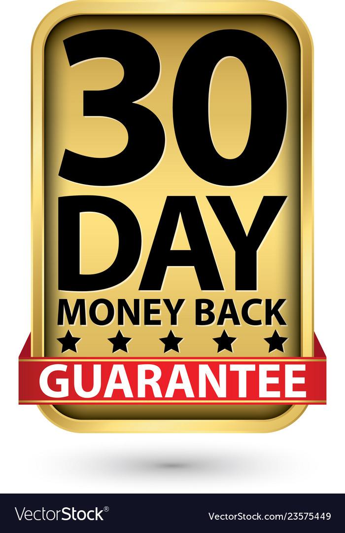 30 day money back guarantee golden sign
