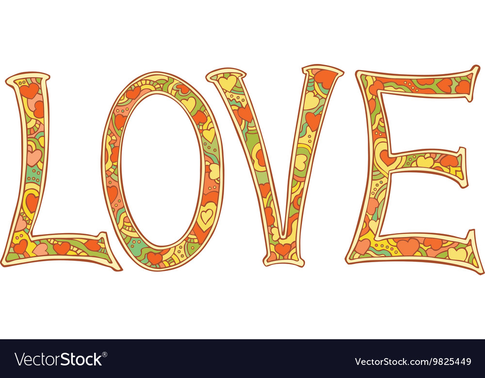Hand drawn colorful letters LOVE text isolated on vector image