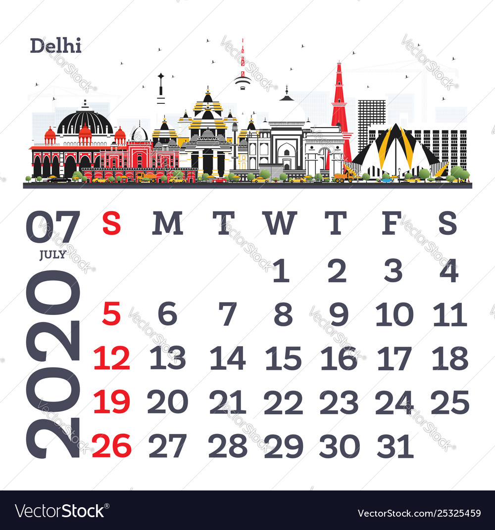 July Calendar For 2020.July 2020 Calendar Template With Delhi City Vector Image