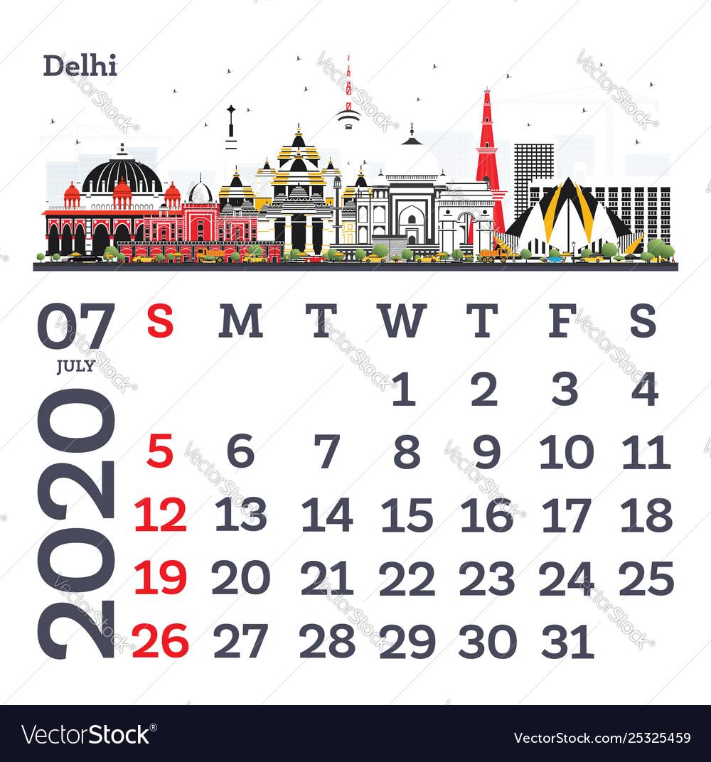 July Calendar 2020.July 2020 Calendar Template With Delhi City