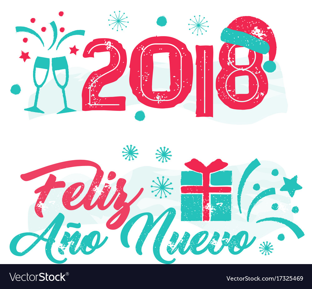 Feliz ano nuevo - happy new year spanish language Vector Image