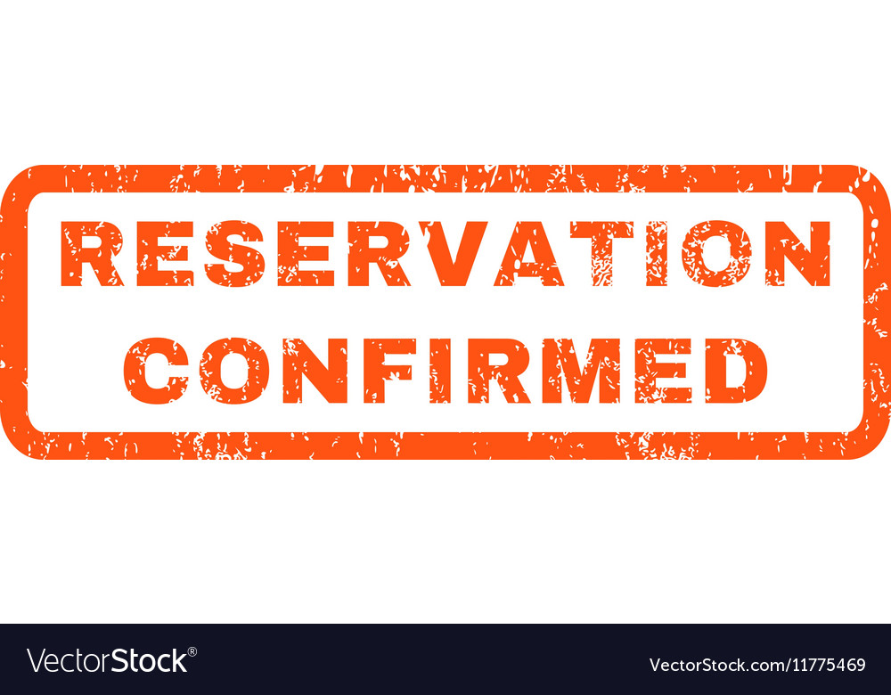 Reservation Confirmed Rubber Stamp