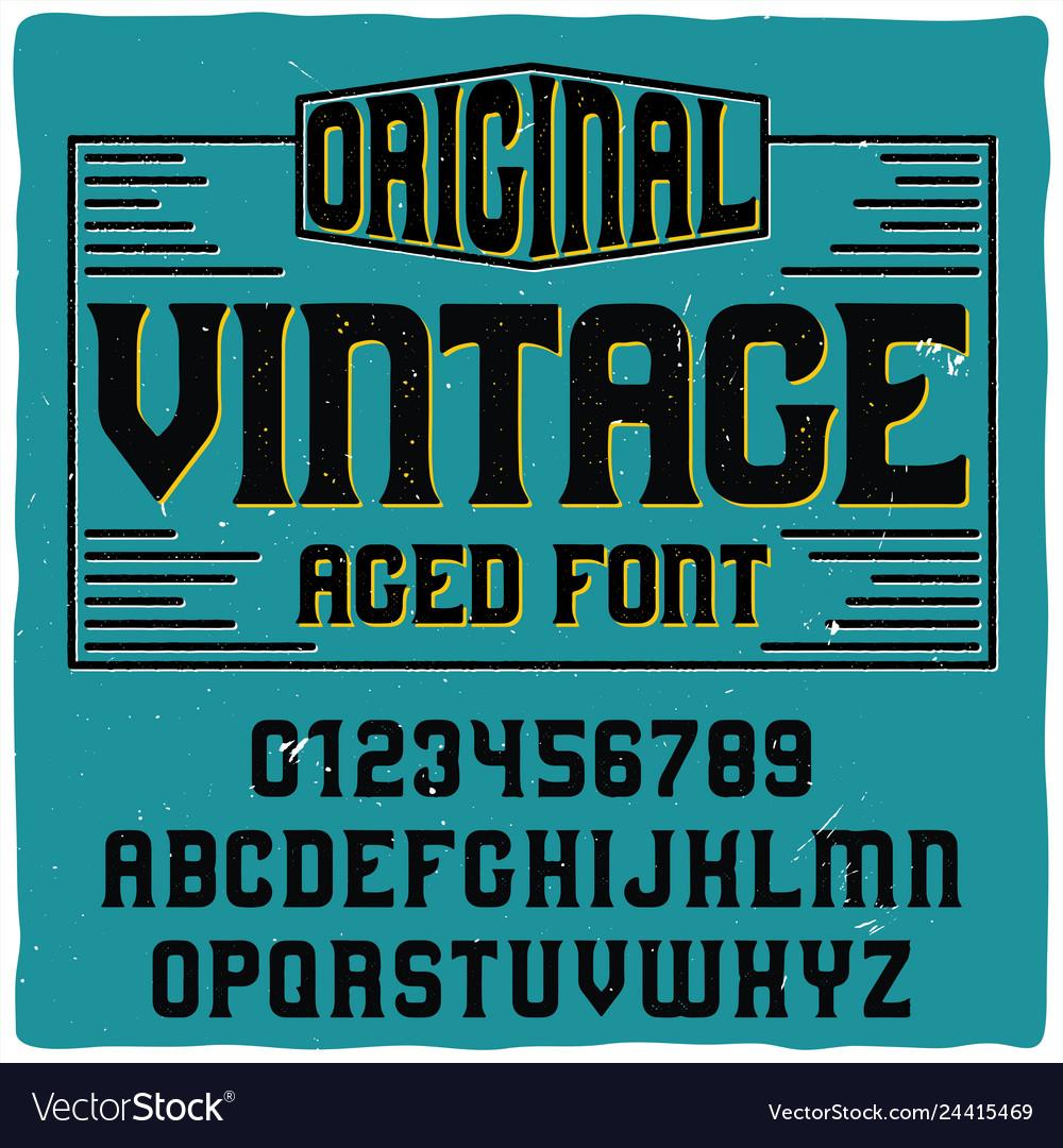 Vintage label typeface named vintage