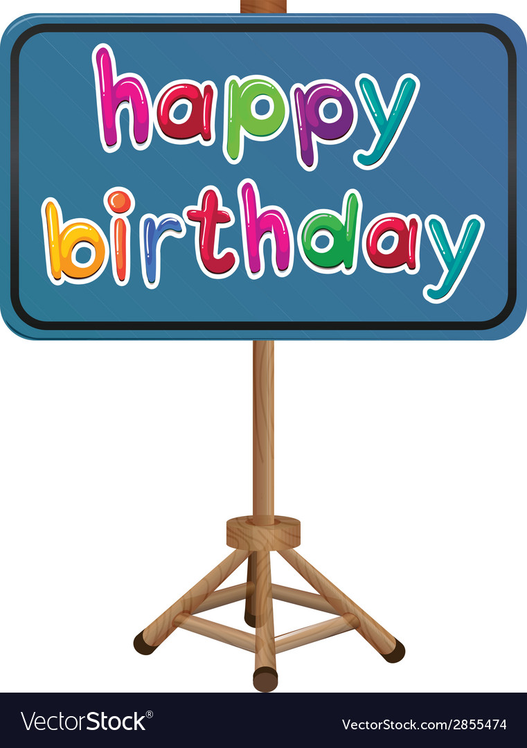 a happy birthday signboard royalty free vector image
