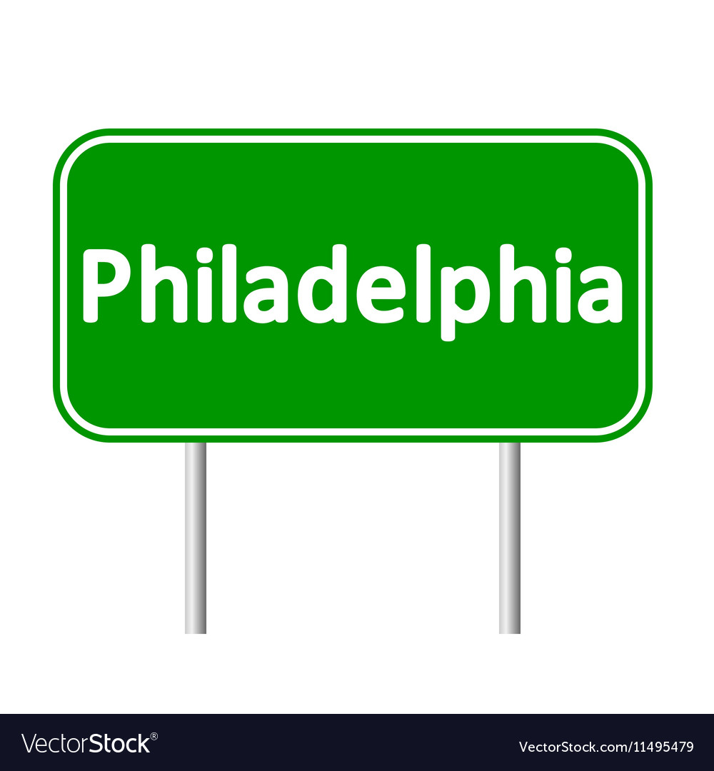 Philadelphia green road sign vector image