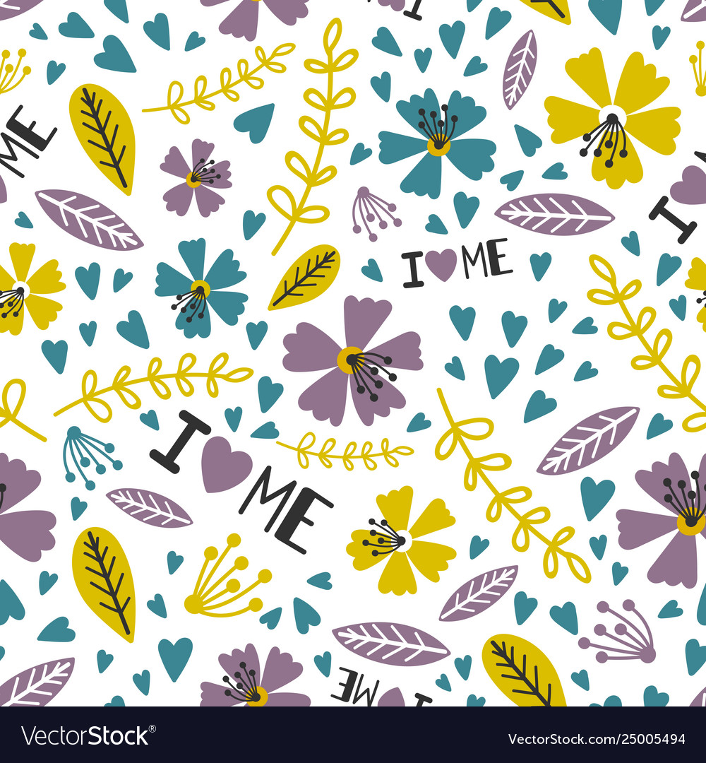 I love me love yourself floral seamless pattern