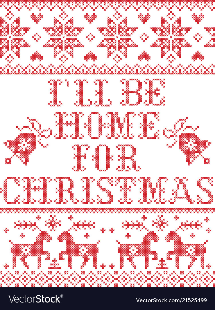 christmas pattern i will be home for christmas vector image - I Will Be Home For Christmas