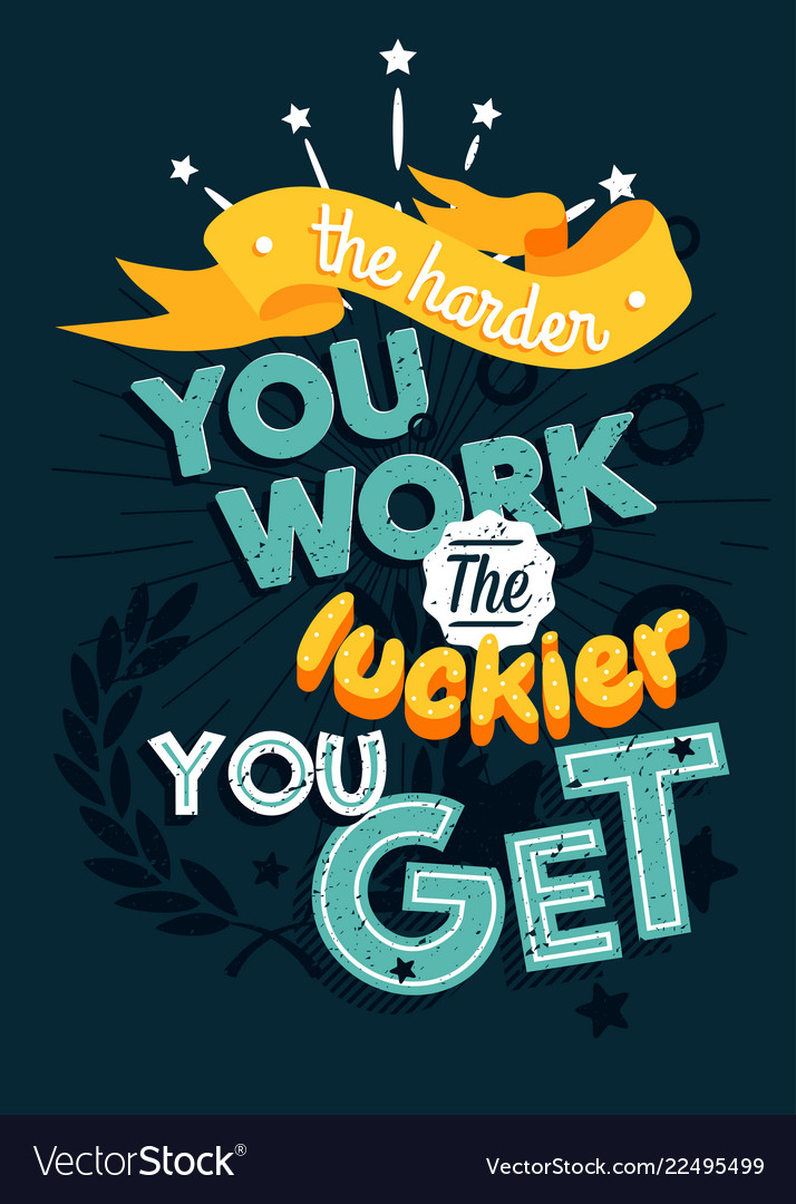Motivational typography poster the harder you