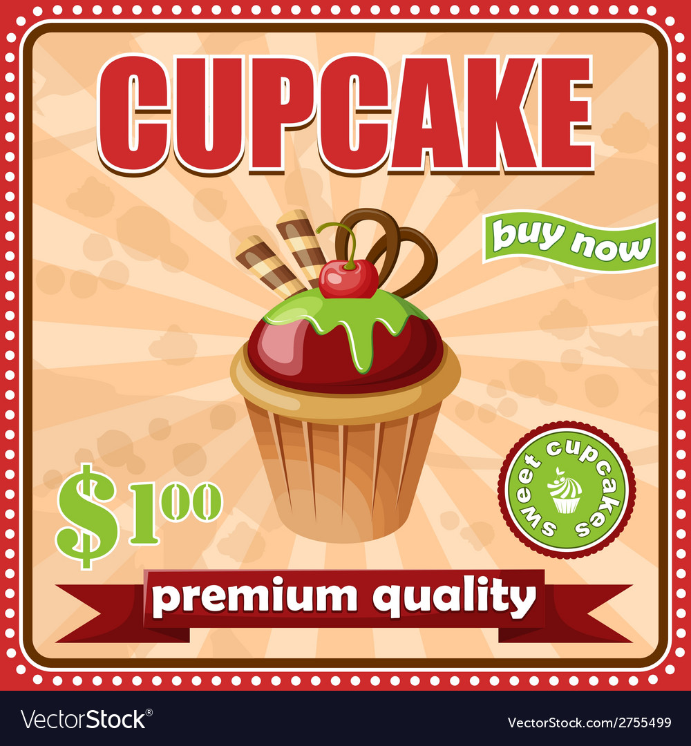 Vintage cupcake poster Royalty Free Vector Image
