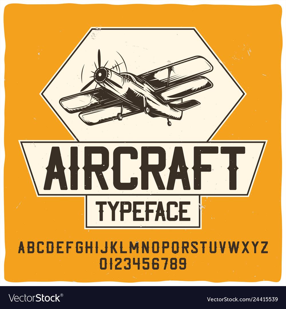 Original label typeface named aircraft