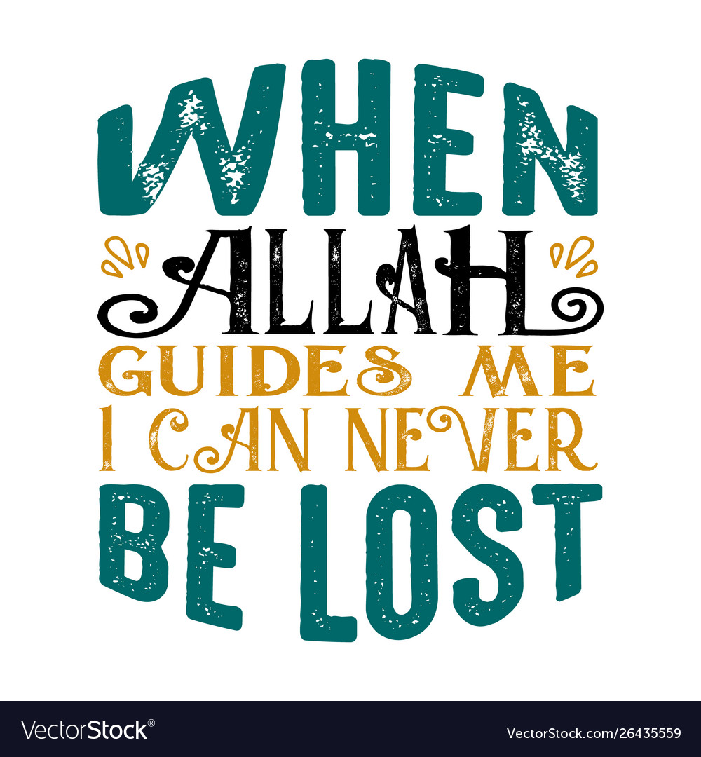 When allah guided me muslim quote and saying