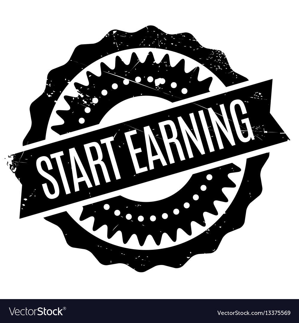 Start earning rubber stamp Royalty Free Vector Image